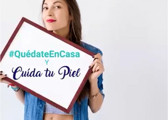 ¡¡QUÉDATE EN CASA Y CUIDA TU PIEL!!
